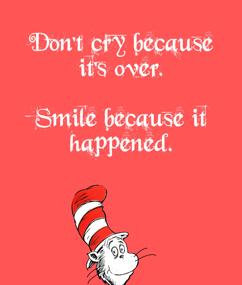 Here A List Of 15 Life Changing Dr. Seuss Quotes To Bring Out The Best In  You.