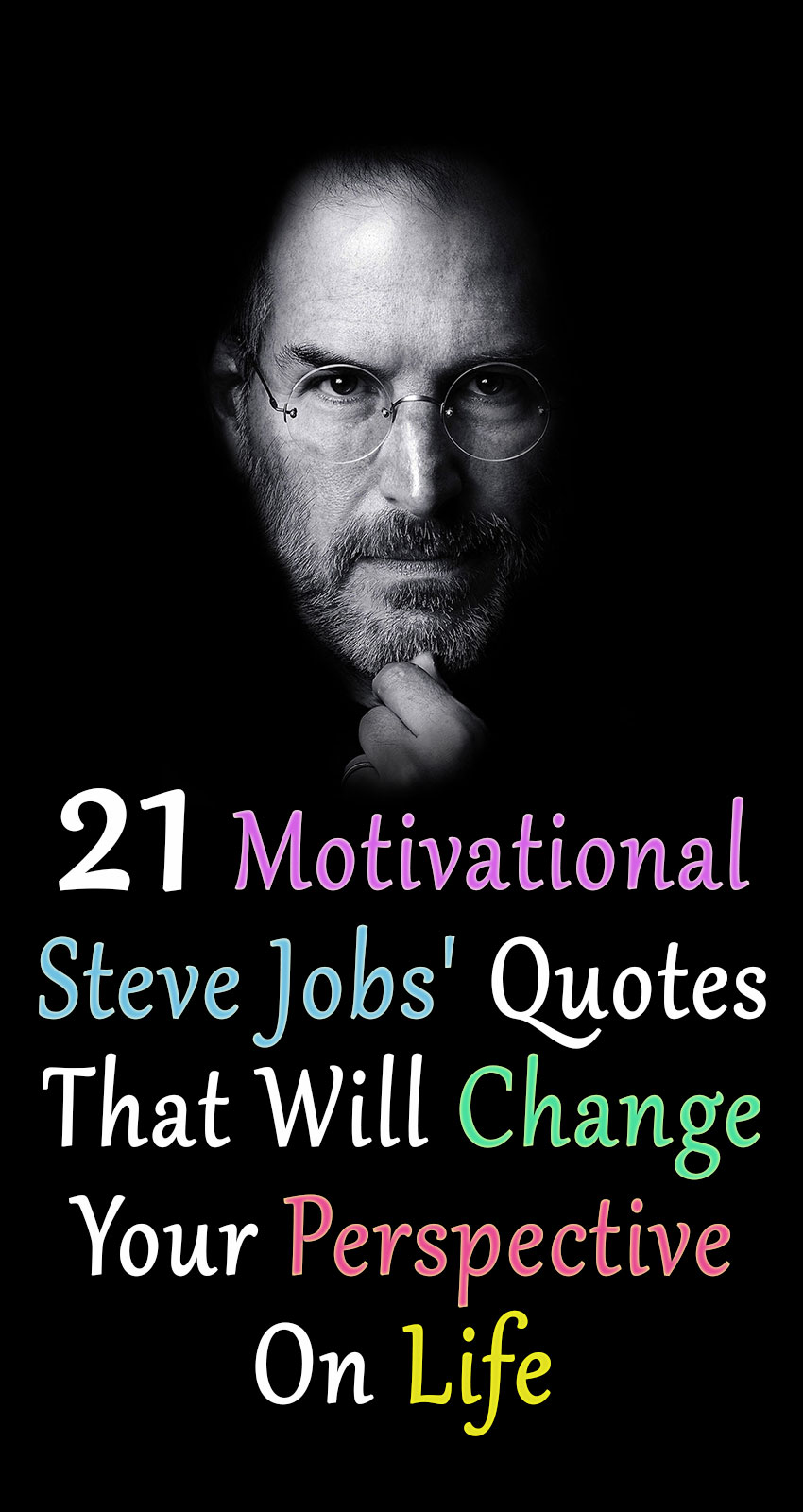 Steve Jobs Was One Of The Most Creative And Daring CEOu0027s; A Global Icon Who  Has Shaped The World Of Technology And Media. Actually, Thereu0027s Not A  Single ...