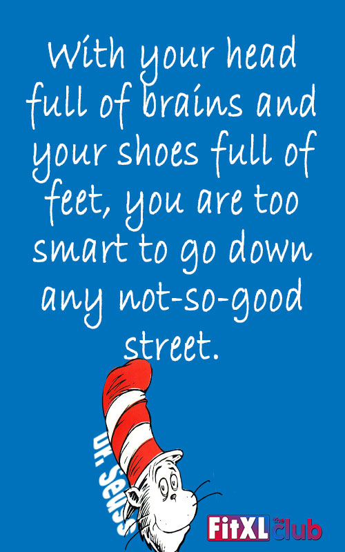 15 Awesome And Famous Dr. Seuss Quotes About Life - FitXL