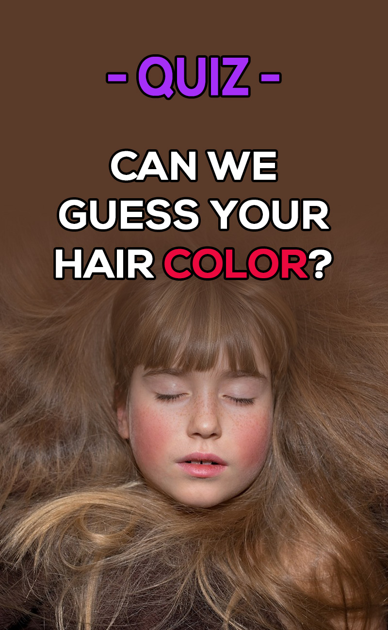 Can We Guess Your Hair Color Fitxl
