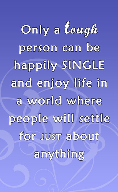 85 Brilliant Quotes About Being Single Amazing Collection Fitxl